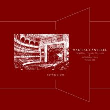 Martial Canterel – Navigations Volume III