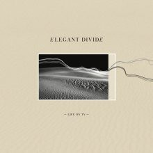 Elegant Divide – Life On TV Young and Cold Records Shop