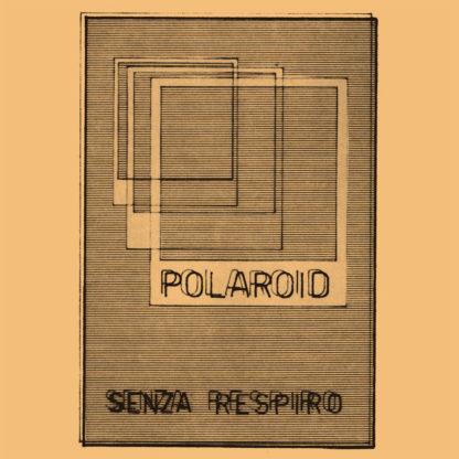 Polariod - Senza Respiro