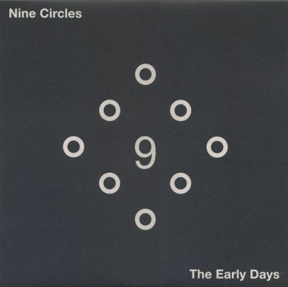 Nine Circles - The Early Days